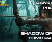 Shadow of the Tomb Raider - GAME PRESS PLAY