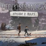 Recenze: Life is Strange 2: Epizoda 2 – Pravidla kam se podíváš…